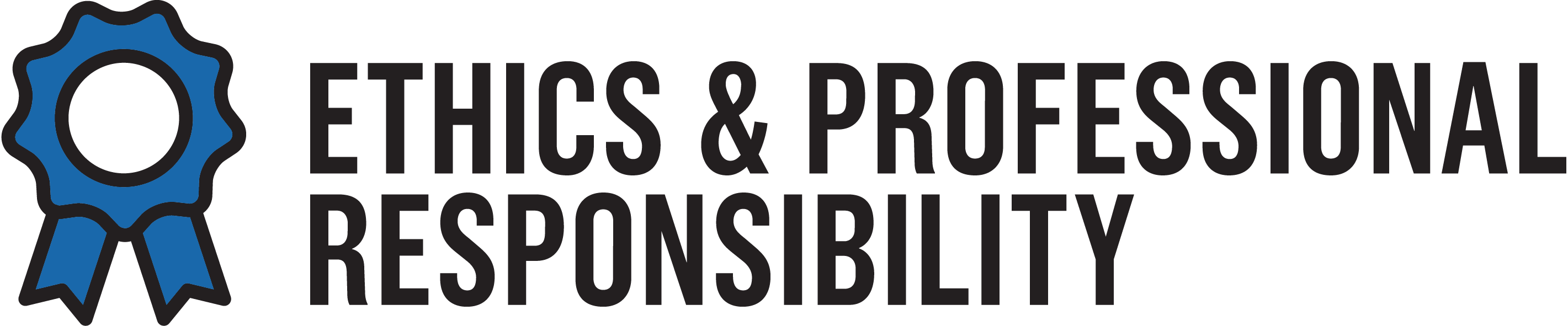 Ethics and professional responsibility